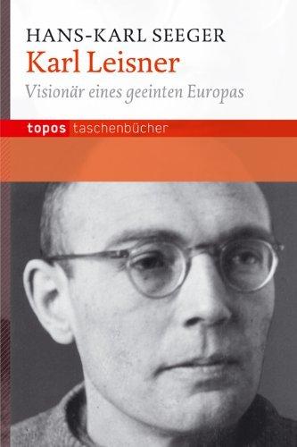 Karl Leisner Biographie 2. Auflage 2012