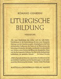2014_02_15_Guardini_Liturgische Bildung